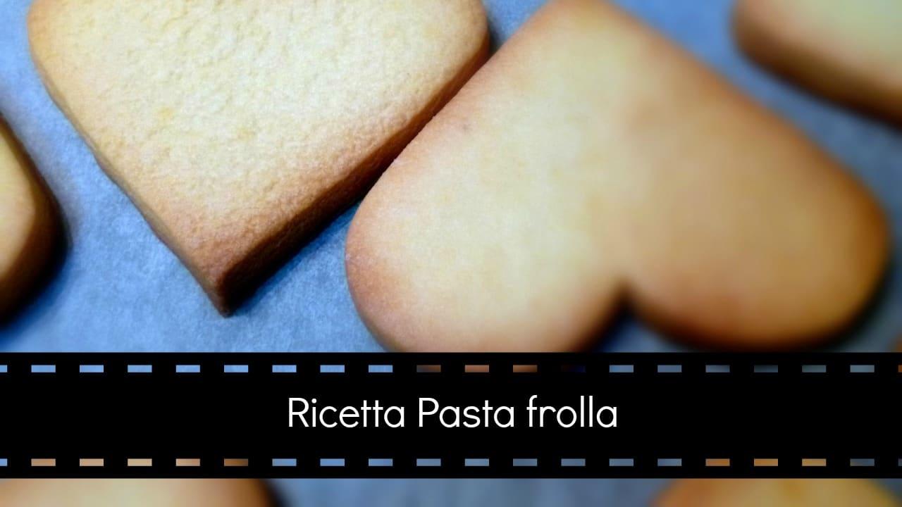 pasta frolla facile e veloce per biscotti